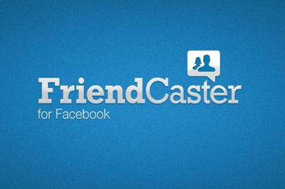FriendCaster for Facebook Teaser