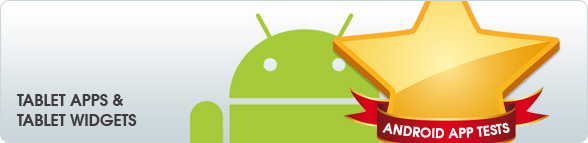 Android App Tests: Tablet Apps & Tablet Widgets