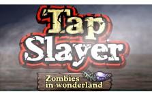 Tap Slayer